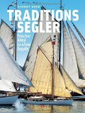 Traditionssegler: Frischer Wind in alten Segeln