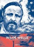 Wilde Welle: Die besten Geschichten alter Kapitäne